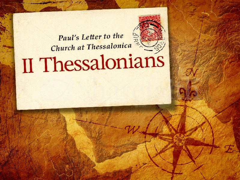Second Thessalonians: The ABCs