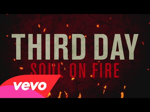 Soul On Fire – Third Day