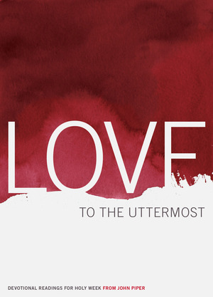 full_love-to-the-uttermost