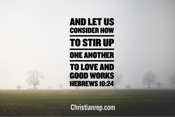 encourage others hebrews 10.24