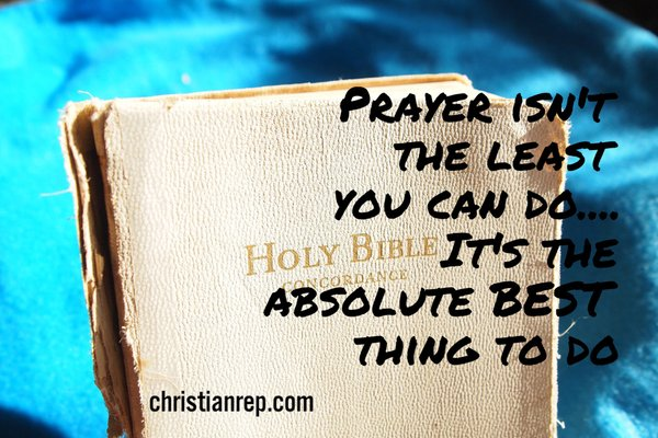 prayer isnt the least you can do