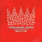 How Many Kings -Downhere