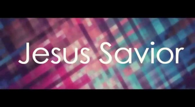 Jesus Savior – Chris August