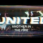 another  in the fire – hillsong united