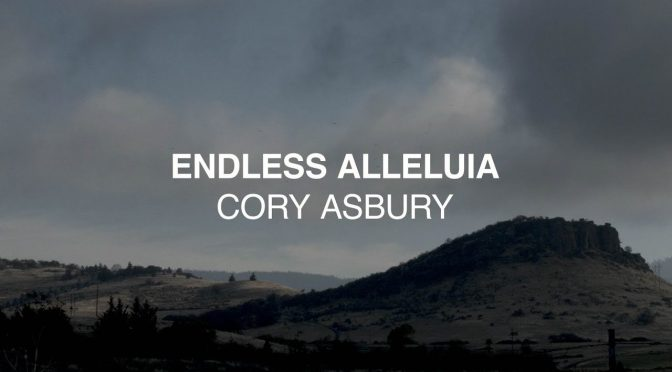 endless alleluia – cory asbury