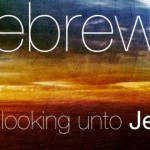 The Epistle to the Hebrews: The ABCs
