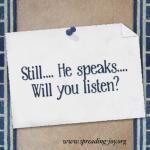 Still He Speaks