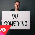 Do Something - Matthew West