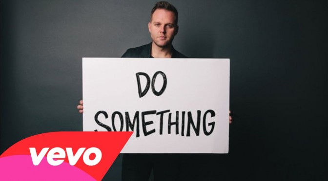 Do Something – Matthew West