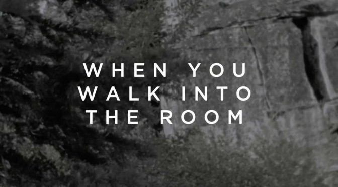 When You Walk Into The Room – Bryan & Katie Torwalt