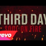 Soul On Fire - Third Day