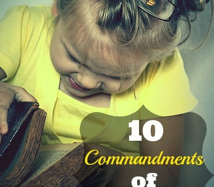 The 10 Commandments of Motherhood