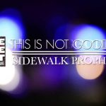 This Is Not Goodbye - Sidewalk Prophets