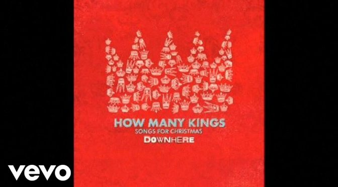 How Many Kings -Downhere