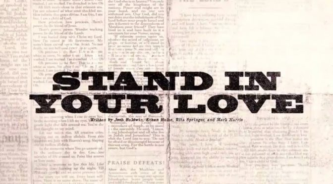stand in your love – bethel music